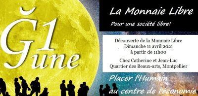 Découverte Monnaie Libre la June - 11 avril 2021 - Montpellier (34)
